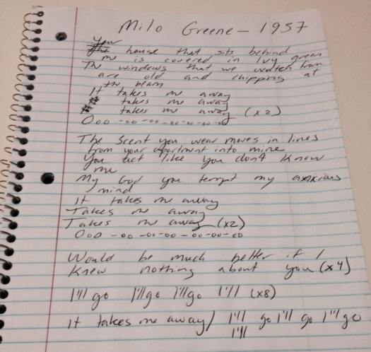 1957 by Milo Greene, in my messy scrawl